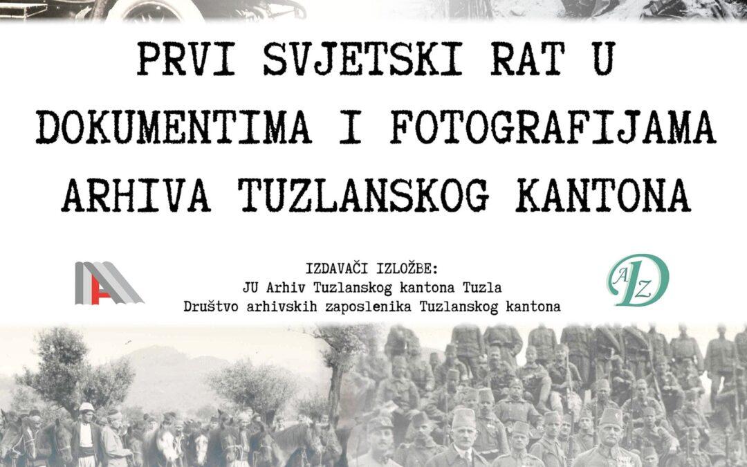 Najava postavke izložbe Arhiva TK o Prvom svjetskom ratu
